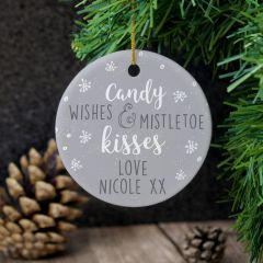 Personalised 'Candy Wishes & Mistletoe Kisses' Round Hanging Ceramic Decoration