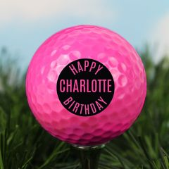 Personalised Happy Birthday Design Pink Golf Ball