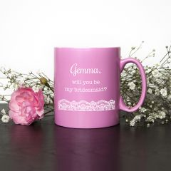 I'm Going To Need You! Personalised Bridesmaid Proposal Mug