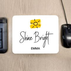 Personalised Shine Bright Mouse Mat