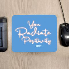 Personalised Radiate Positivity Mouse Mat