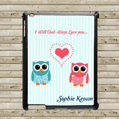 Personalised I Will Owl-Ways Love You Tablet and iPad Case