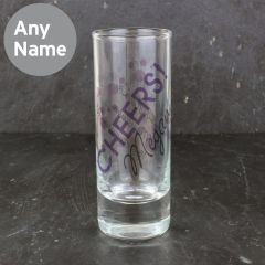 Personalised Cheers Design Shot Glass
