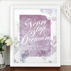 Personalised 'Never Stop Dreaming' White Framed Poster Print