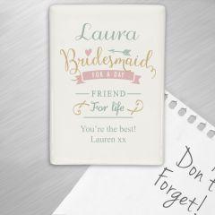 Personalised I Am Glad... Bridesmaid Fridge Magnet