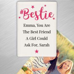 Personalised #Bestie Friends Fridge Magnet