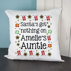 Personalised Santa's Got Nothing Cushion Cover