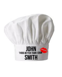 Personalised I Kiss Better Than I Cook White Chefs Hat