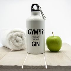 Personalised Gym!? I Thought You Said Gin Water Bottle
