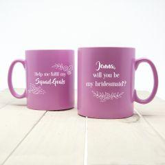 Personalised Bridesmaid Squad Proposal Mug
